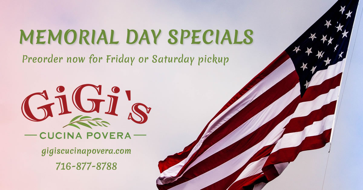 Memorial Day Specials at Gigi's Cucina Povera